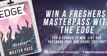 Win a Freshers' Master Pass with The Edge!