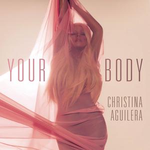 Christina Aguilera's 'Your Body' [Wikipedia]