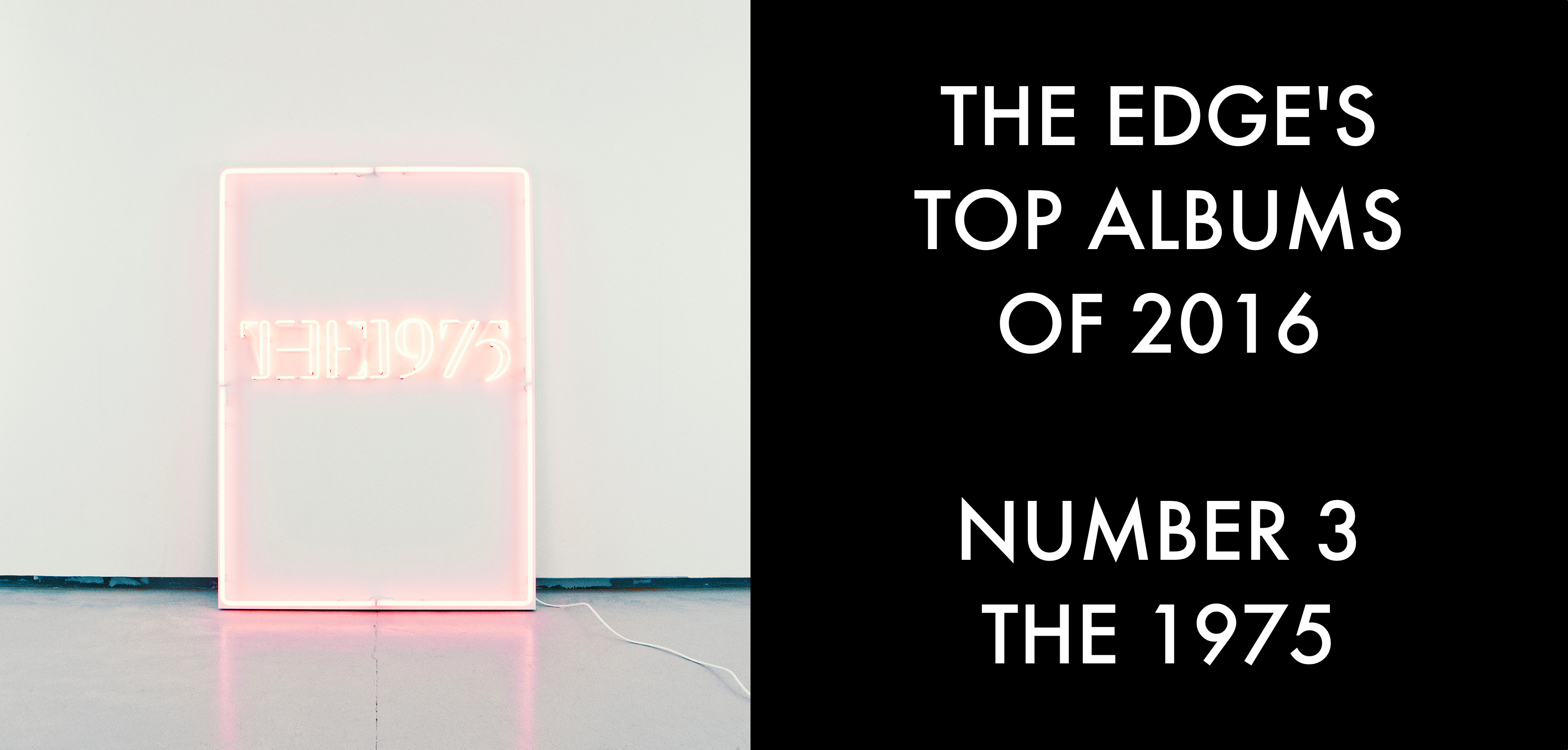 The Edges Top Albums Of 2016 The 1975 I Like It When You Sleep