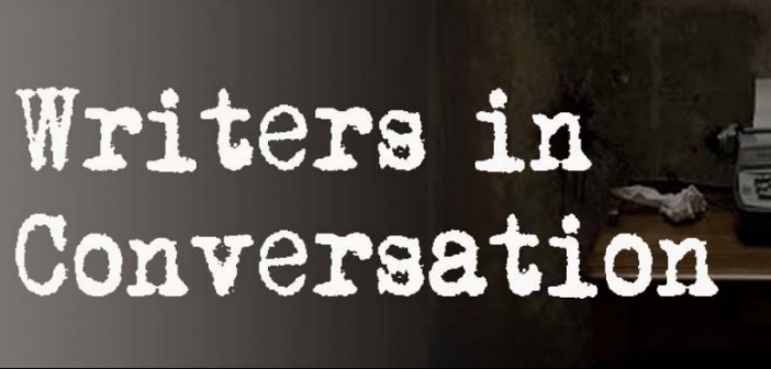 Writers in Conversation: Tips and Revelations