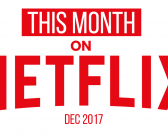 This Month on Netflix UK: December 2017