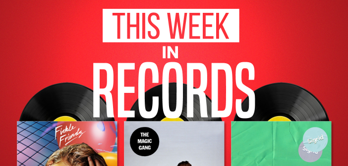 This Week In Records (16/03/2018): Fickle Friends, The Magic Gang, & Sigrid