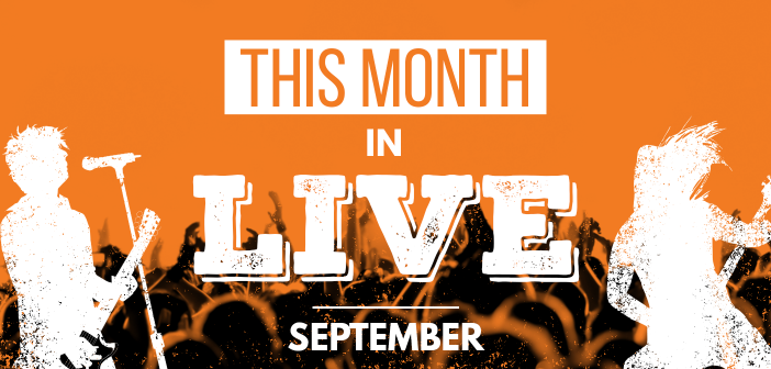 This Month in Live: September