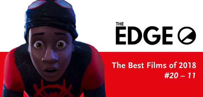 The Edge's Best Films of 2018: Numbers 20-11