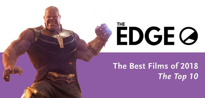 The Edge's Best Films of 2018: The Top 10