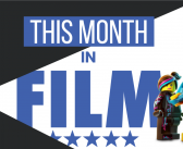 This Month in Film: February 2019