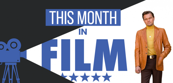 This Month in Film: August 2019