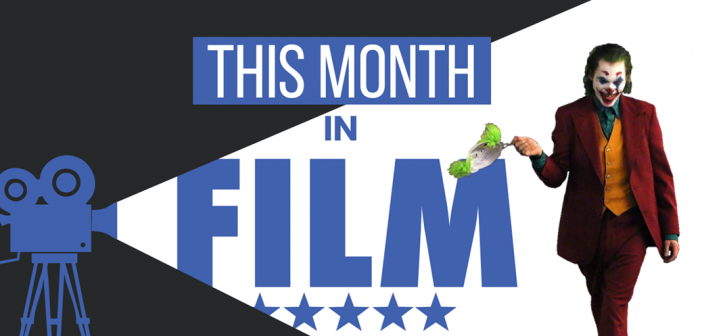 This Month in Film: October 2019