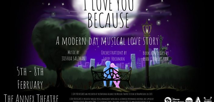 Review: I Love You Because at the Annex