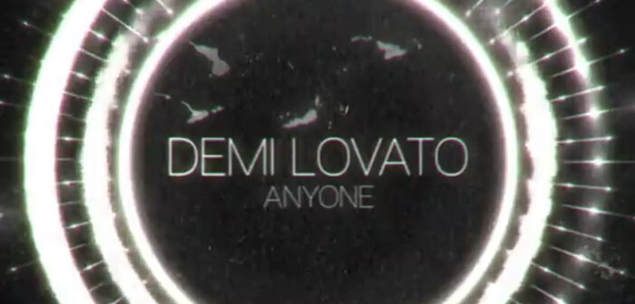 Review: Demi Lovato – 'Anyone'