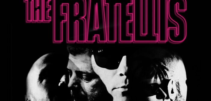 Review: The Fratellis – Six Days In June