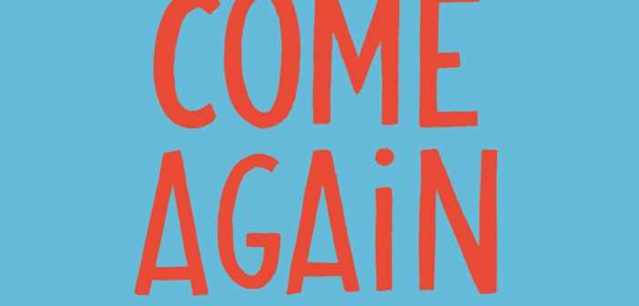 Review: Come Again by Robert Webb