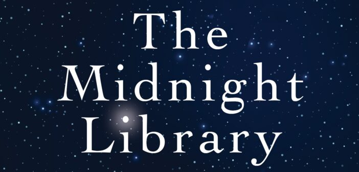 On Edge: Anticipating 'The Midnight Library' by Matt Haig