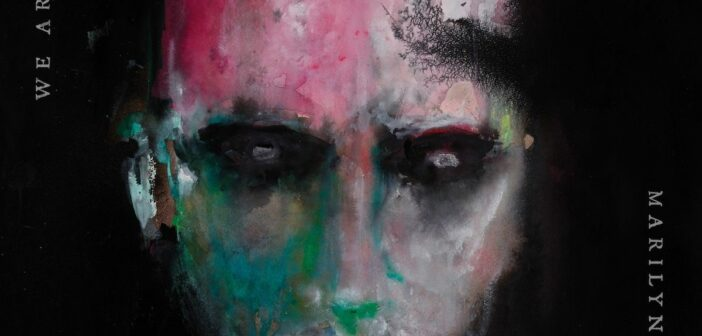 Archaic, Underwhelming and Painfully Boring; A Review of Marilyn Manson's WE ARE CHAOS