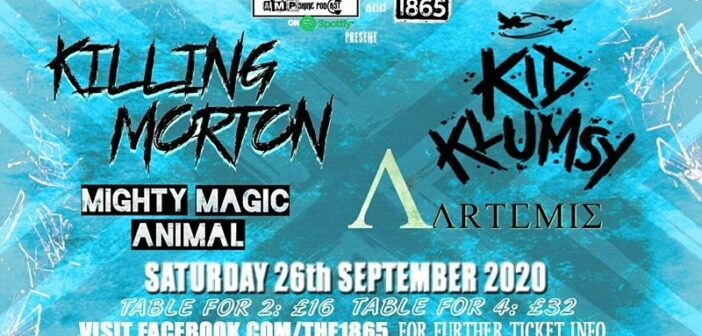 Review: Killing Morton, Kid Klumsy, Mighty Magic Animal and Artemis at 1865 (26/09/2020)