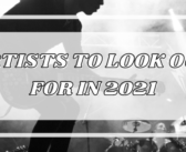 Artists to Look Out For in 2021