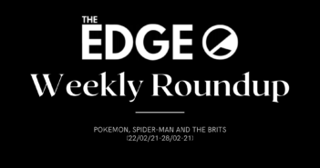 Weekly Roundup (22/02/22-28/02/22) – Pokemon, Spider-man and the BRITs