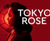 Preview: Tokyo Rose at MAST Mayflower Studios